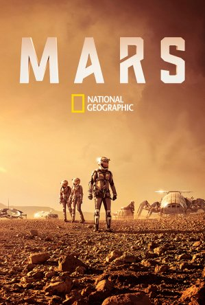 National Geographic. Марс / Mars (Сезон 1) (2016)