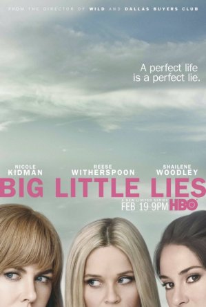 Большая маленькая ложь / Big Little Lies (Сезон 1) (2017)