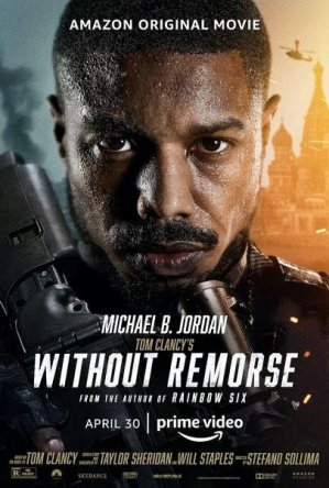 Без жалости / Without Remorse (2021)
